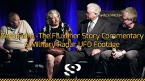 Secret Space Program Congress 2014 in San Mateo – Zero Point The Fluxliner story panel & Military radar UFO footage