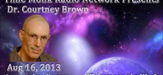 Courtney Brown ~ TMRN 2013 08 ~ 16 Time Monk Radio Interviews Present: