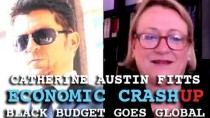 Catherin Austin Fitts: Economic Crash-Up & Black Budget Goes Global (Dark Journalist)