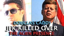 CIA Insider exposes: JFK Killed over the alien presence ! Douglas Caddy (Dark Journalist)